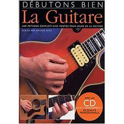 La Guitare Debutons Bien + CD