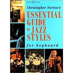 Christopher Nortons Essential Guide to Jazz Styles
