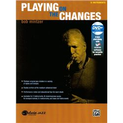 Playing on the Changes for e flat instrument  for: Alto saxophone (E-flat) [horn]