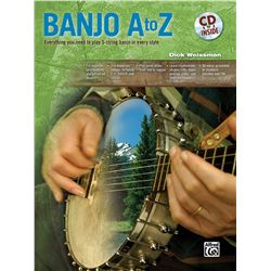 Banjo A to Z: Everything You Need to Play 5-string Banjo in Every Style