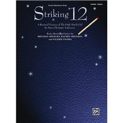 "Striking 12: Vocal Selections A Rewired Version of ""The Little Match Girl"" by Hans Christian Anderse"