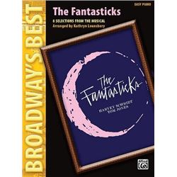 The Fantasticks-8 Selections From The Musical Easy Piano Broadway's Best by Lounsbery, Kathryn (2007