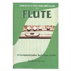 Scales & Arpeggios For Flute By Daniel Theaker