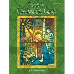 Toccatas on Christmastide Carols