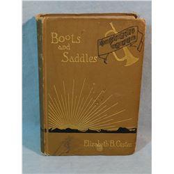Custer, Elizabeth, Boots and Saddles, Harper & Bros., 1885, Christmas 1889  inscription on inside co