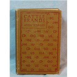 Adams, Andy, Cattle Brands book, 1st, 1906