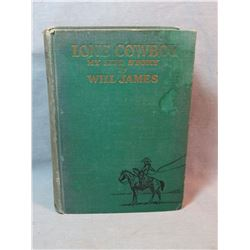 James, Will, Lonesome Cowby, 1st, Scribner's A, faded spine otherwise good cond.