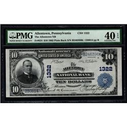 1902 $10 Allentown National Bank Note PMG 40EPQ