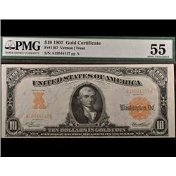 1907 $10 Gold Certificate PMG 55