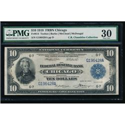 1918 $10 Chicago Federal Reserve Bank Note PMG 30