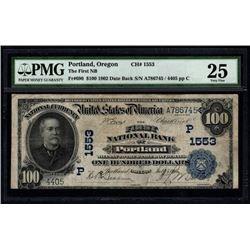 1902 $100 Portland National Bank Note PMG 25
