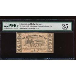 1862 Ten Cent Holly Springs Obsolete Note PMG 25