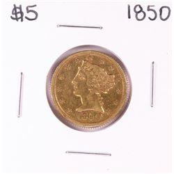 1850 $5 Liberty Head Half Eagle Gold Coin