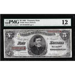 1891 $5 Treasury Note Fr.364 PMG Fine 12