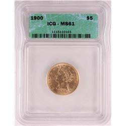 1900 $5 Liberty Head Half Eagle Coin ICG MS61