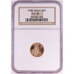 1998 $5 American Gold Eagle Coin NGC MS69