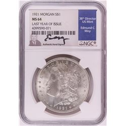 1921 $1 Morgan Silver Dollar Coin NGC MS64 Edmund Moy Signature