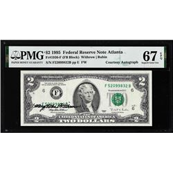 1995 $2 Federal Reserve Note PMG Superb Gem Uncirculated 67EPQ Courtesy Autograph