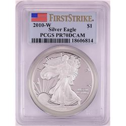 2010-W Proof $1 American Silver Eagle Coin PCGS PR70DCAM