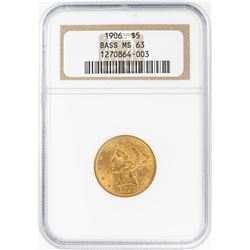 1906 $5 Liberty Head Half Eagle Gold Coin NGC MS63 Bass Collection