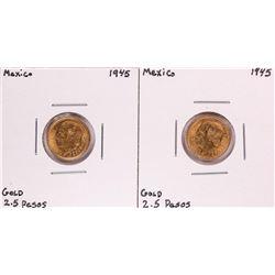 Lot of (2) 1945 Mexico 2.5 Pesos Gold Coins