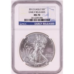 2012 $1 American Silver Eagle Coin NGC MS70 Early Releases