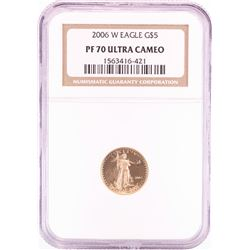 2006-W $5 Proof American Gold Eagle Coin NGC PF70 Ultra Cameo