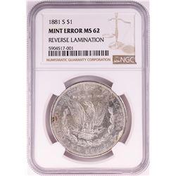 1881-S $1 Morgan Silver Dollar Coin NGC Mint Error Reverse Lamination MS62