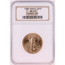 1998 $25 American Gold Eagle Coin NGC MS69