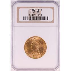 1882 $10 Liberty Head Eagle Coin NGC MS61