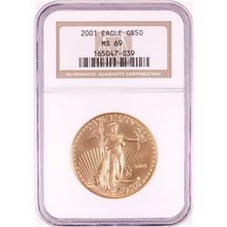 2001 $50 American Gold Eagle Gold Coin NGC MS69