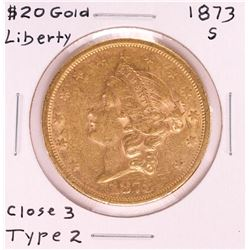 1873-S $20 Closed 3 Type 2 Liberty Head Double Eagle Gold Coin