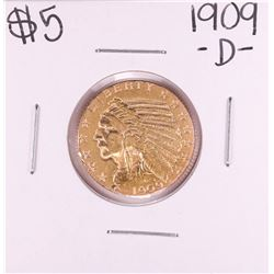 1909-D $5 Indian Head Half Eagle Gold Coin