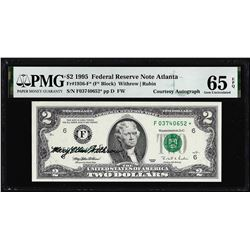 1995 $2 Federal Reserve Star Note PMG Gem Uncirculated 65EPQ Courtesy Autograph