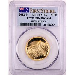 2012-P Australia $100 Proof Koala High Relief Gold Coin PCGS PR69DCAM First Strike