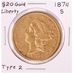 1874-S Type 2 $20 Liberty Head Double Eagle Gold Coin