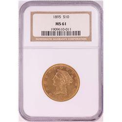 1895 $10 Liberty Head Eagle Coin NGC MS61