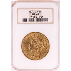 1874-S $20 Liberty Head Double Eagle Gold Coin NGC MS60