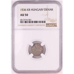 1536 KB Hungary Denar 'Madonna and Child' Coin NGC AU50