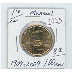 1909-2009 Montreal 100 Year Old Loonie BU