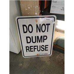 METAL SIGN - DO NOT DUMP REFUSE