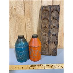 2 VINTAGE TIN CANISTERS & WOOD CANDY MOLD