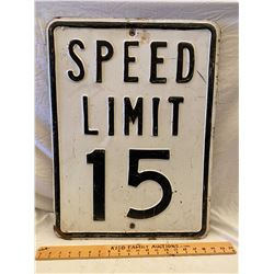 ROAD SIGN - SPEED LIMIT 15