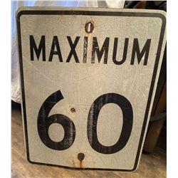 ROAD SIGN - MAXIMUM 60