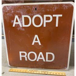 ROAD SIGN - ADOPT A ROAD