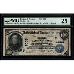 1902 $100 Portland National Bank Note PMG 25
