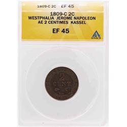 1809-C Westphalia Jerome Napoleon Ae 2 Centimes Kassel Coin ANACS XF45
