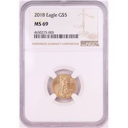 2018 $5 American Gold Eagle Coin NGC MS69