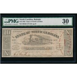 1862 $10 Raleigh NC Obsolete Note PMG 30