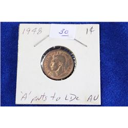 Cda One Cent Coin (1) - 1948, AU, 'A' points to Lde